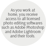 As you work at home, you receive access to all licensed photo editing softwares