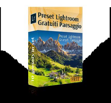 Preset Lightroom Paesaggi Gratis|Raccolta Preset Paesaggi LR