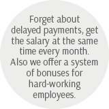 Forget about delayed payments, get the salary at the same time every month