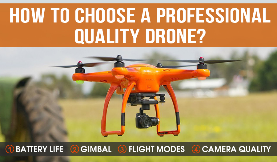 how to choose best professional drones
