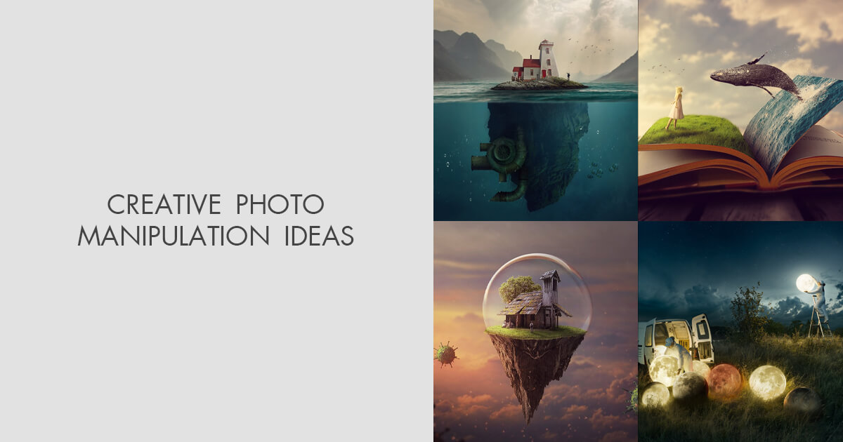 Photo Manipulation Ideas - 14 Awesome Examples of Photo