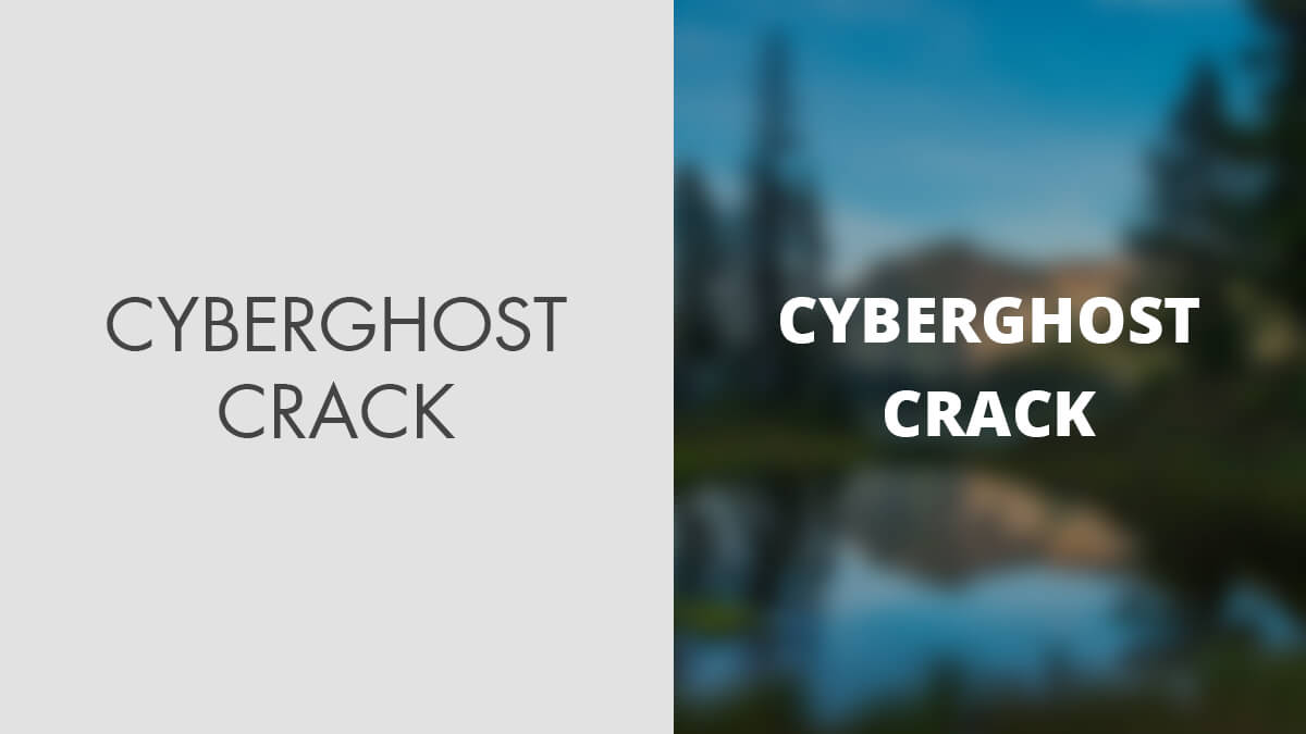 CyberGhost VPN Crack 2020 – Free Activation Code
