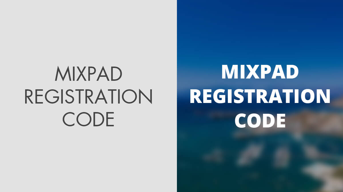 MixPad Registration Code: How to Get It Legally?