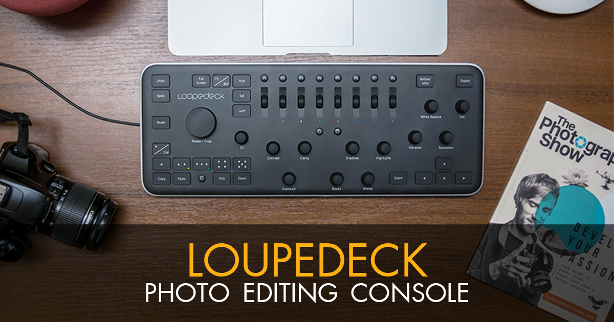 Loupedeck photo editing console - Useful tool or waste of money?