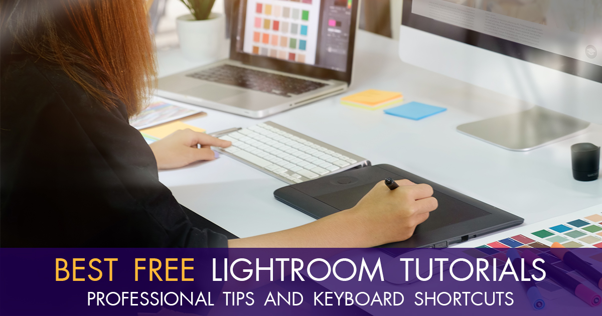 100 Free Lightroom Tutorials To Improve Your Photo Editing