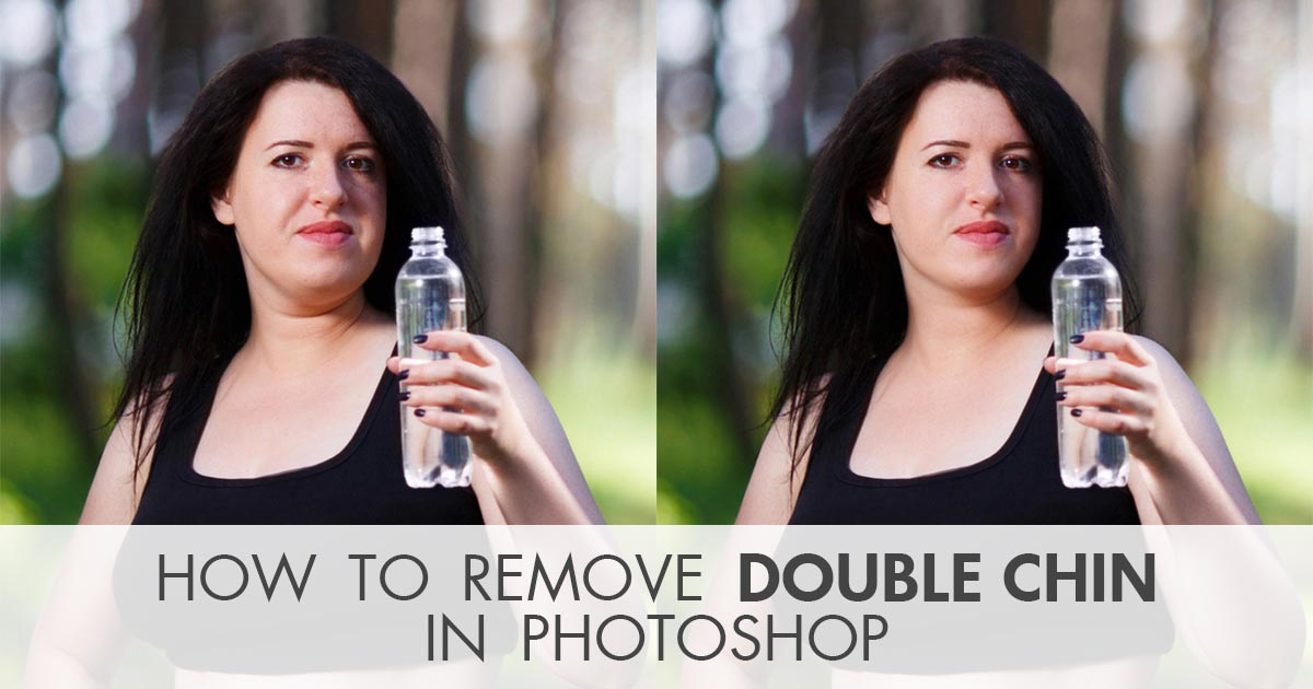 How to Remove Double Chin Photoshop Tutorial - Easy and Fast Way How