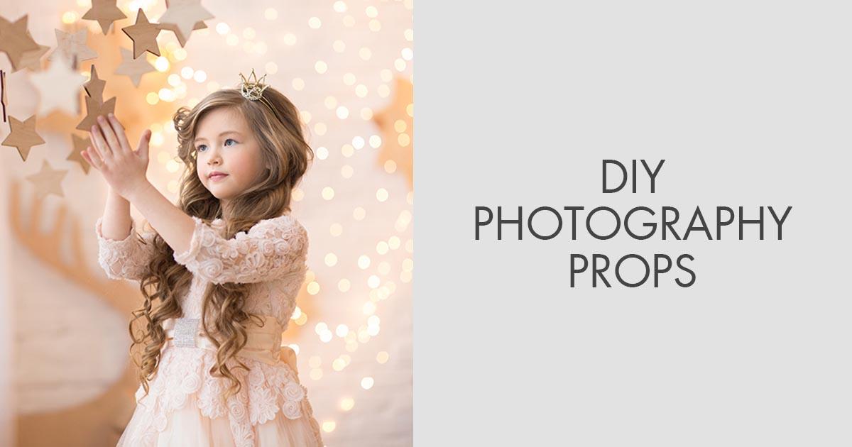 DIY Photography Props Ideas – Newborn, Wedding, Christmas