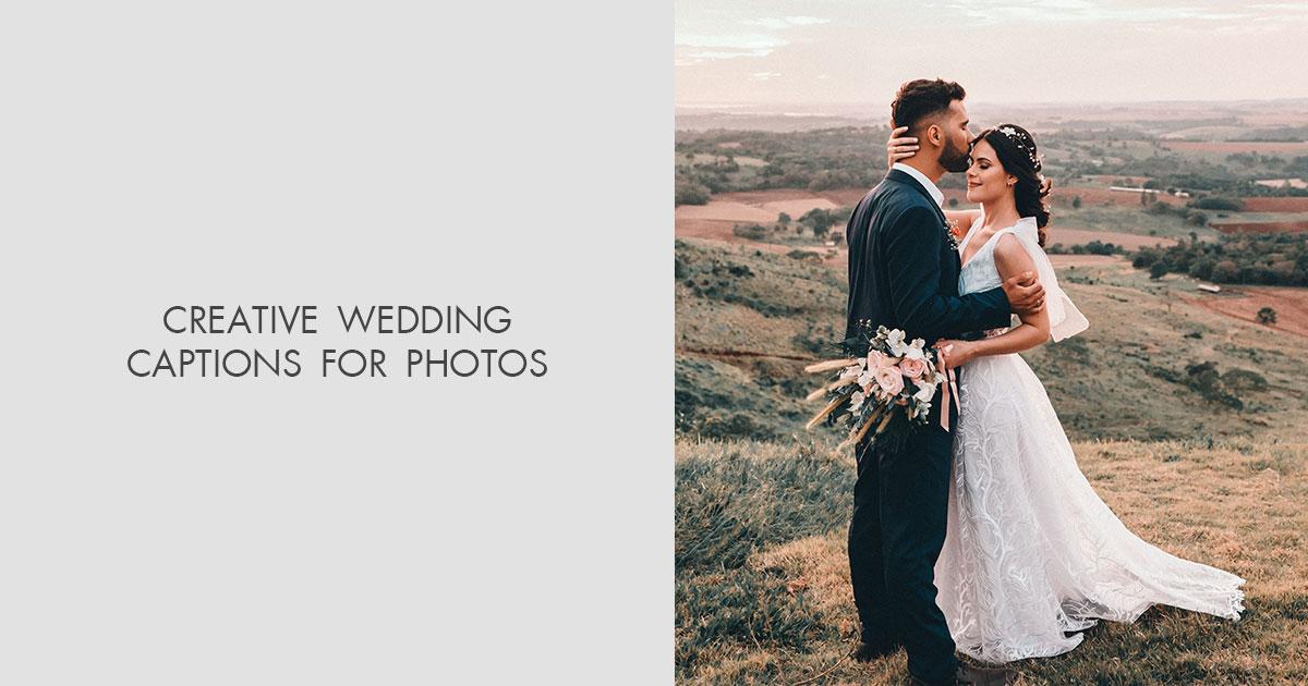 best wedding captions for photos instagram wedding captions