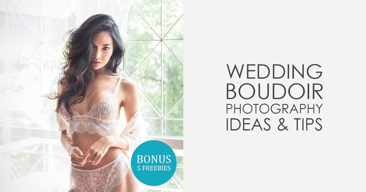 bb66ec5483 25 Wedding Boudoir Photography Tips for Photographers - Bridal Boudoir  Photography Ideas