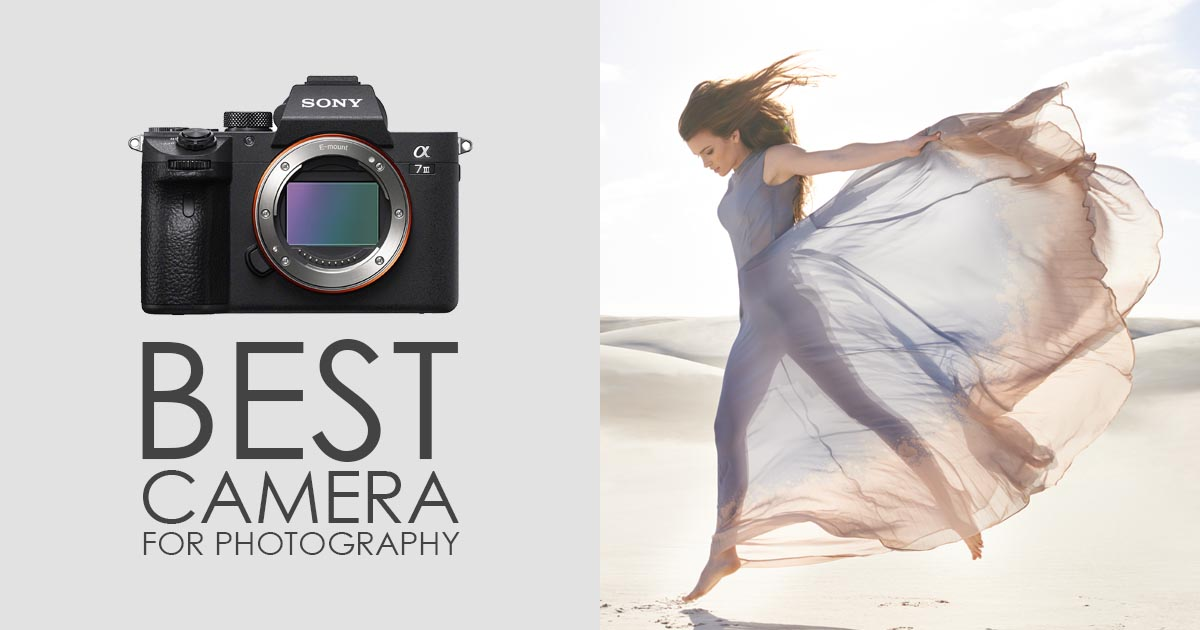 Best Camera For Photography Which Camera Is Best For Professional Photography