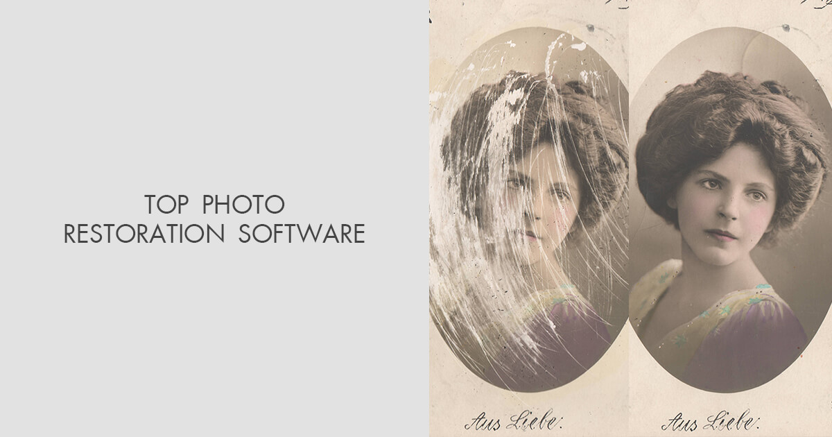 11 Best Photo Restoration Softwares Reviews