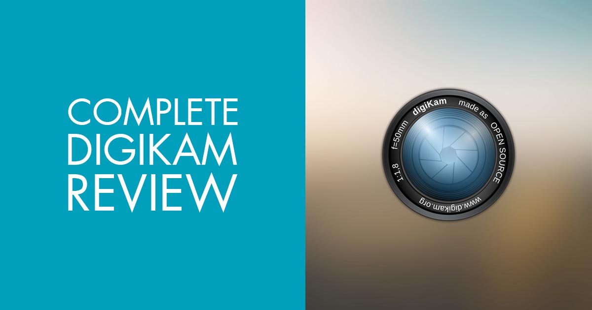 DigiKam Review – Is DigiKam a Good Open Source Photo