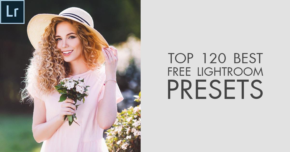 245+ Best Free Lightroom Presets 2019 - FREE DOWNLOAD