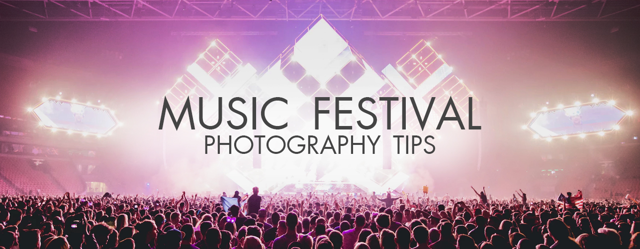 Music Festival Photography Tips