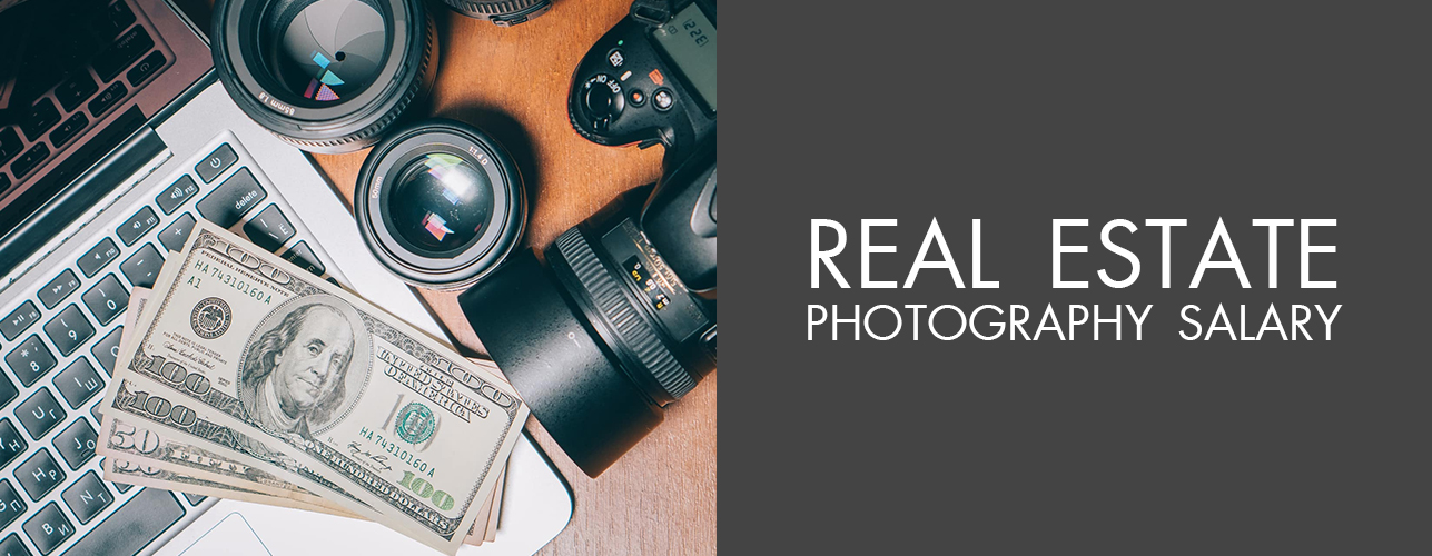 Real Estate Photography Salary