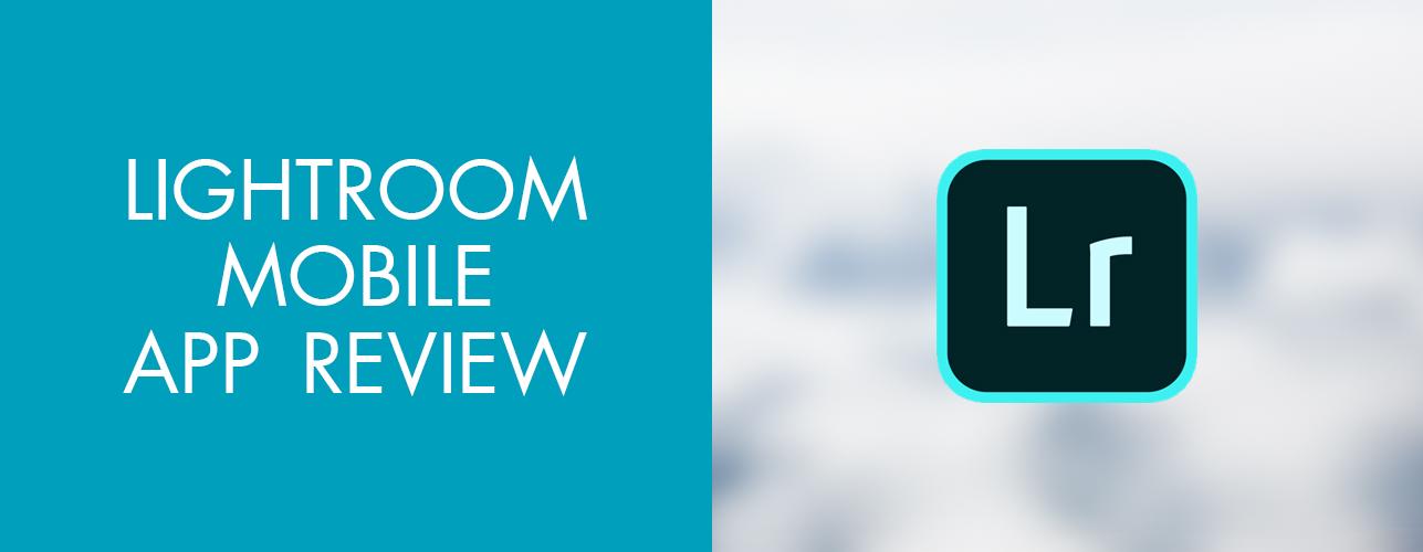 Lightroom Mobile App