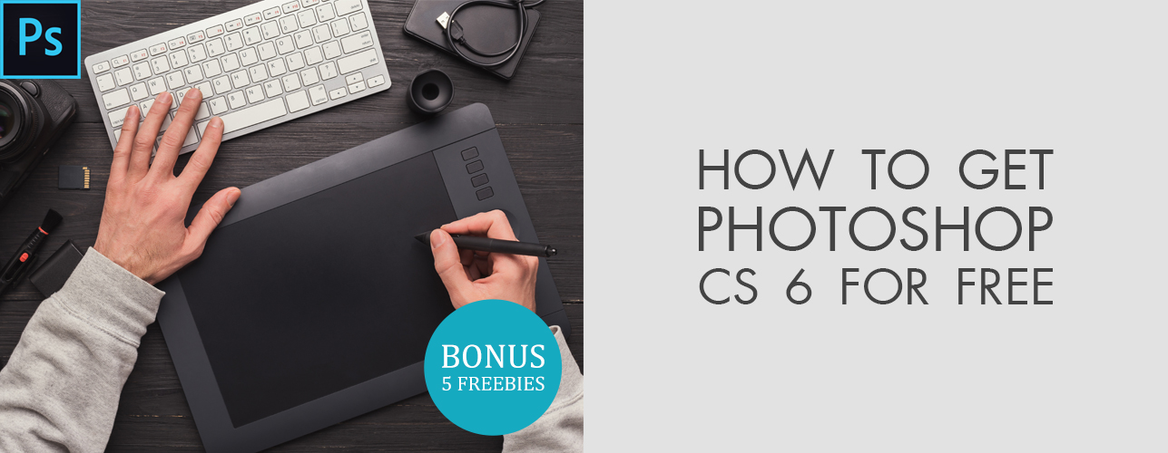 How to Get Photoshop CS 6 for Free