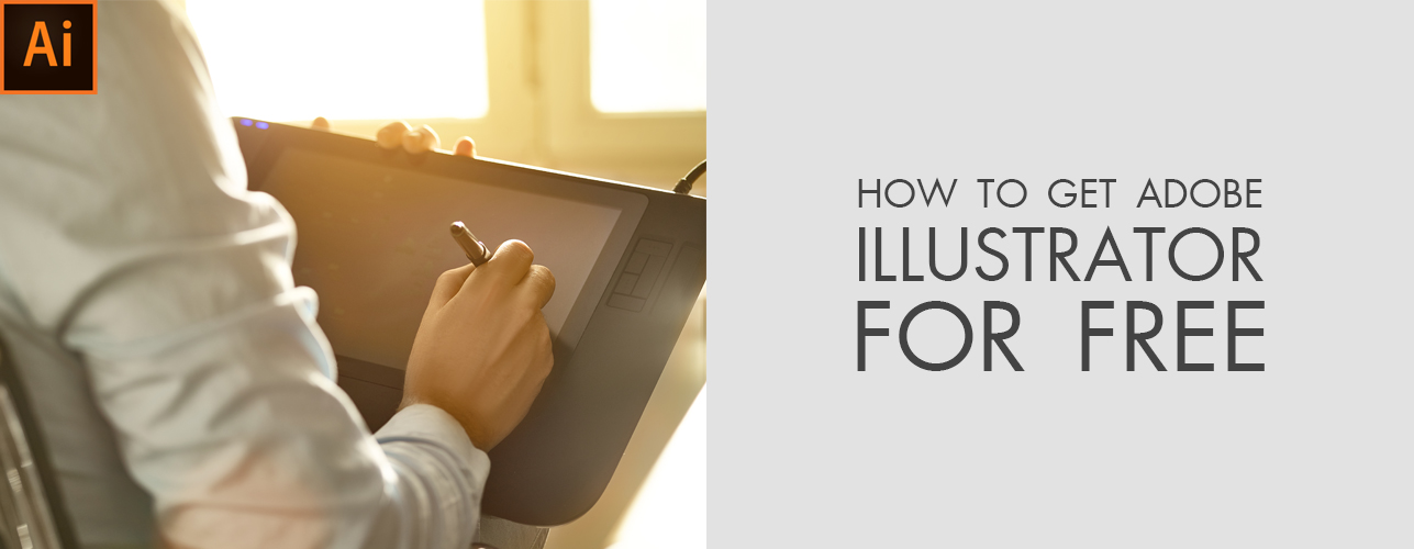 How to Get Adobe Illustrator for Free