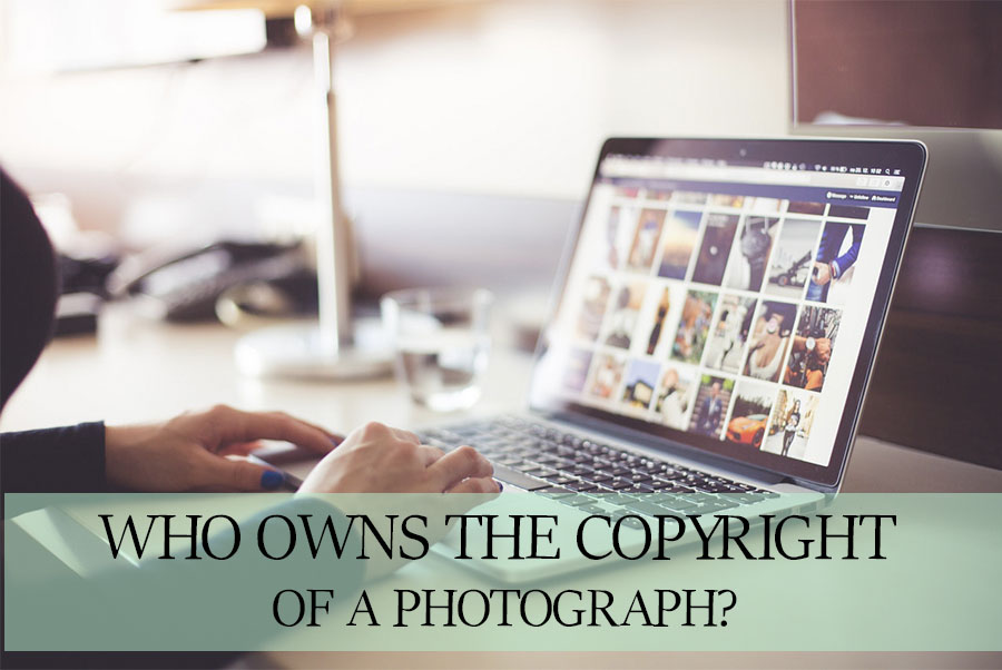 Photography Copyright Laws - Who Owns The Copyright Of A Photograph?
