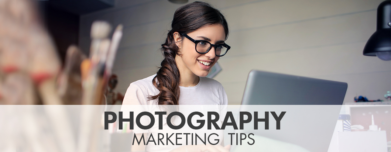 Photography Marketing Tips