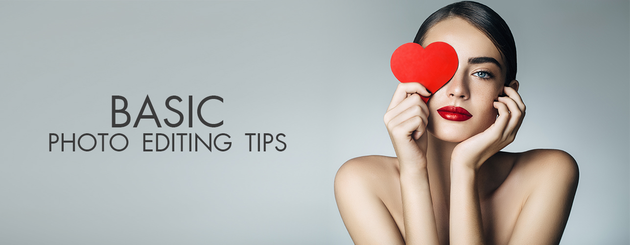 Basic Photo Editing Tips