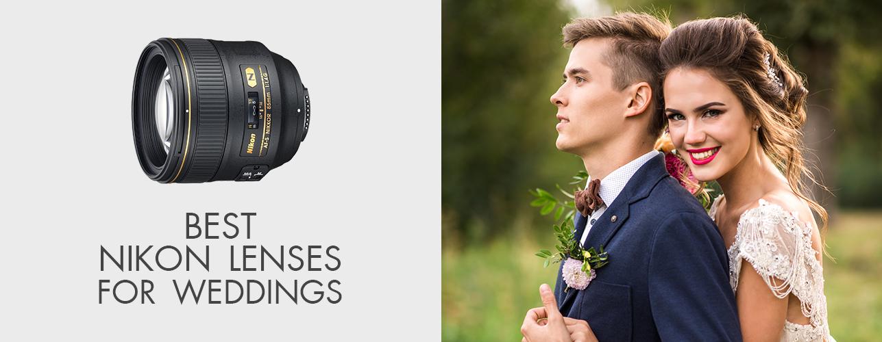 Best Nikon Lenses for Weddings