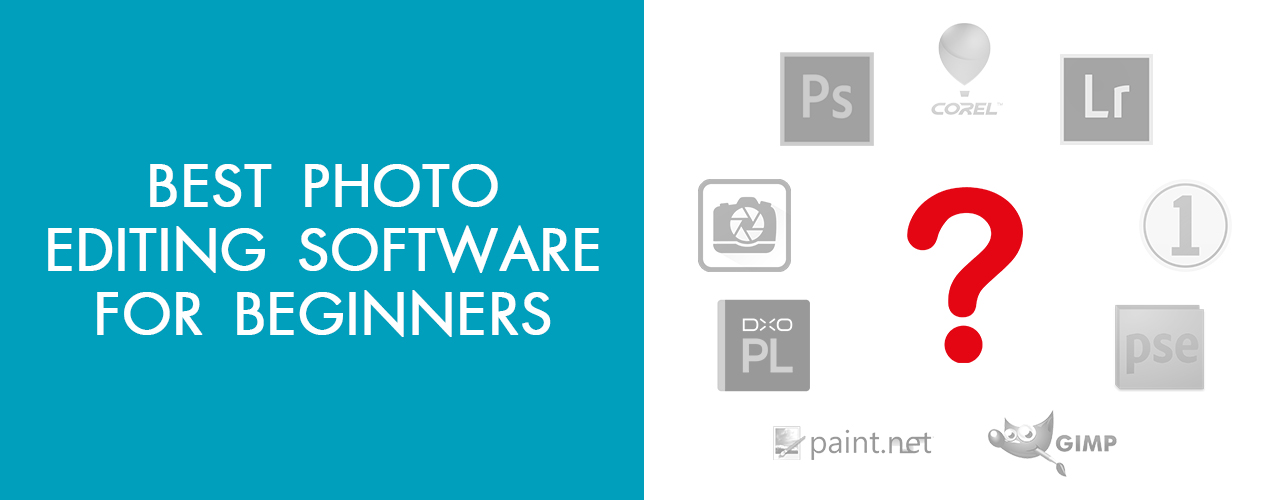 10 Best Photo Editing Softwares for Beginners – 10 Photo Editing