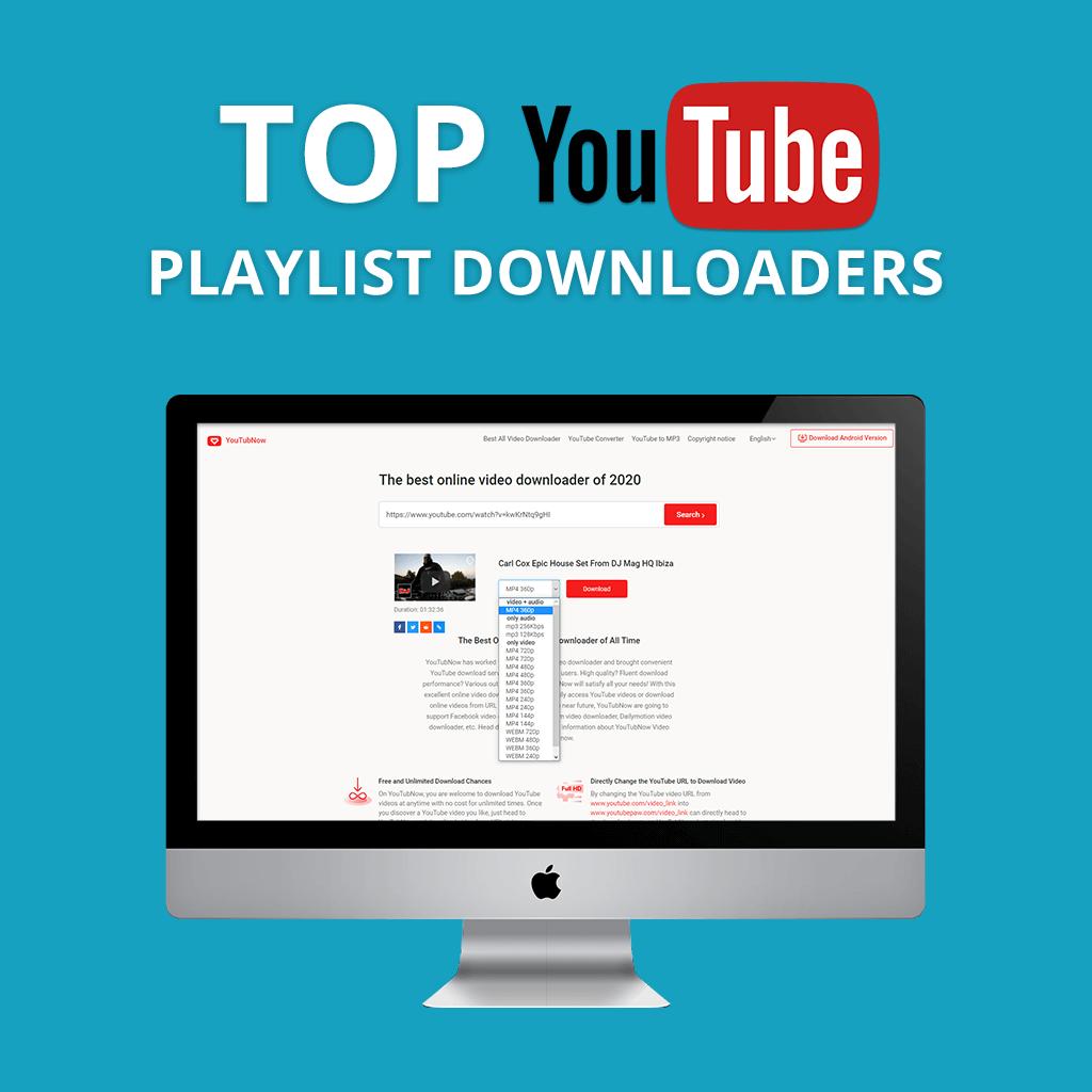 20 Best YouTube Playlist Downloaders in 20